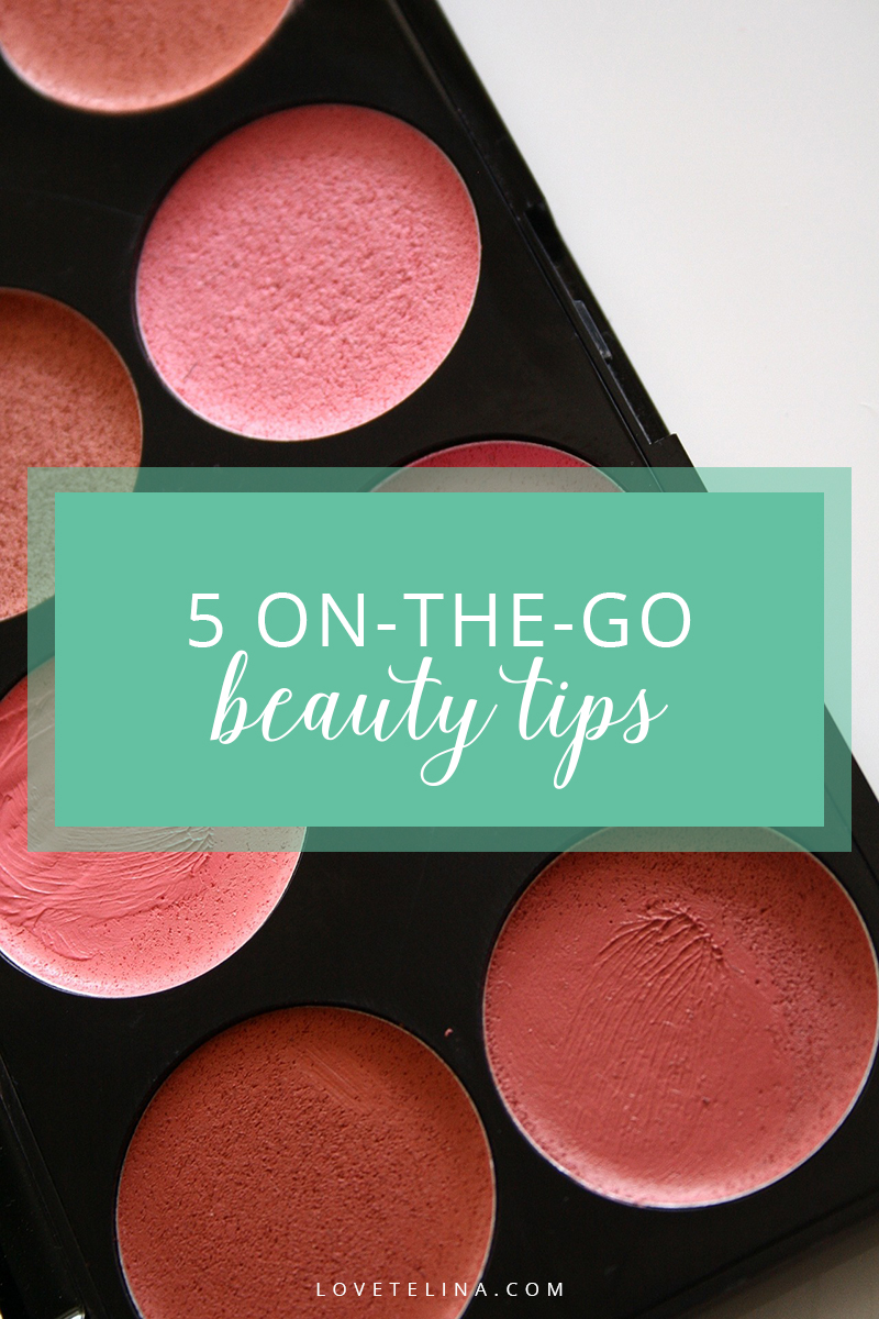 on-the-go beauty tips