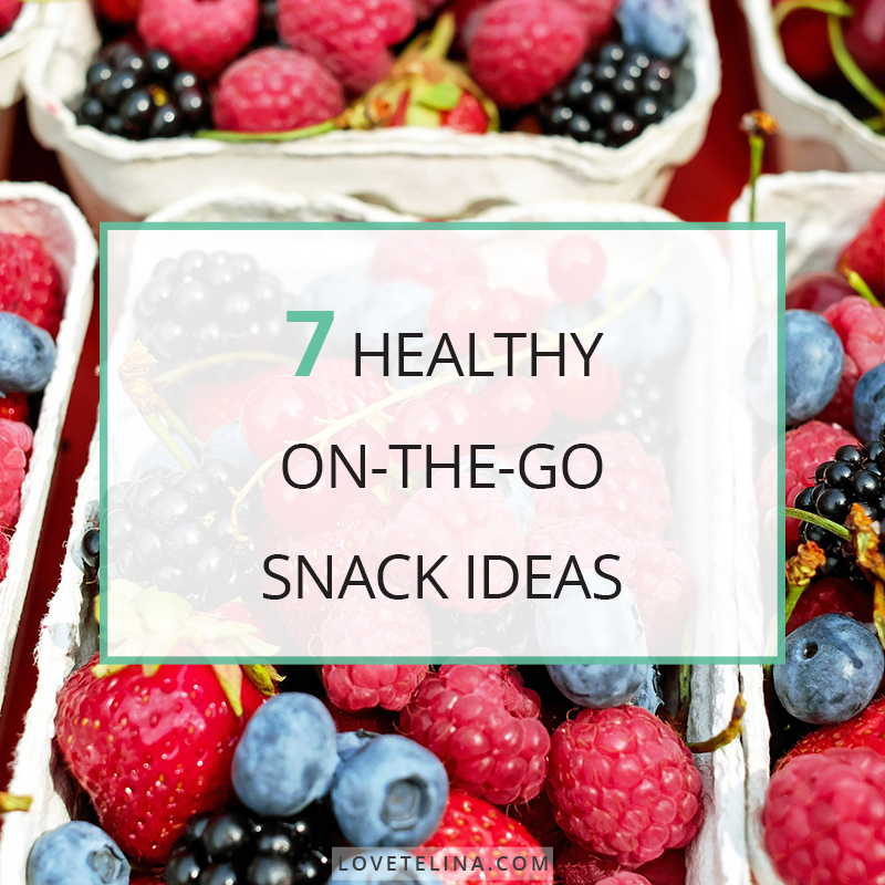 7 Healthy On-the-Go Snack Ideas