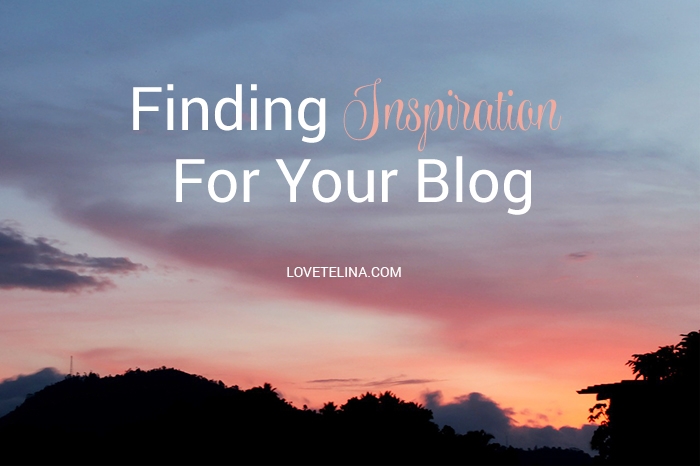 Finding Inspiration For Your Blog
