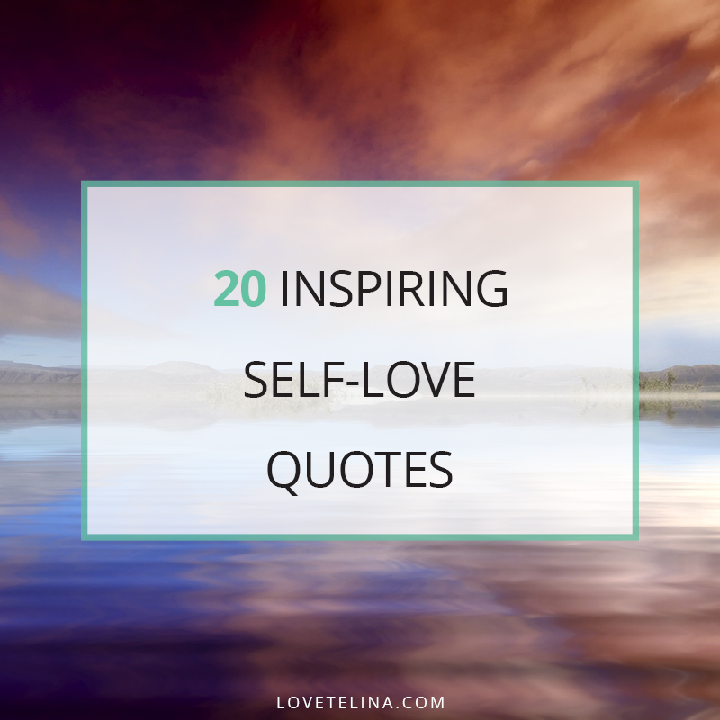 20 Inspiring Self-Love Quotes
