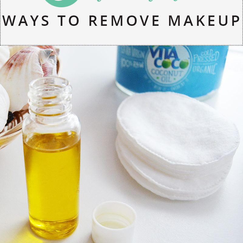 5 Natural Ways to Remove Makeup