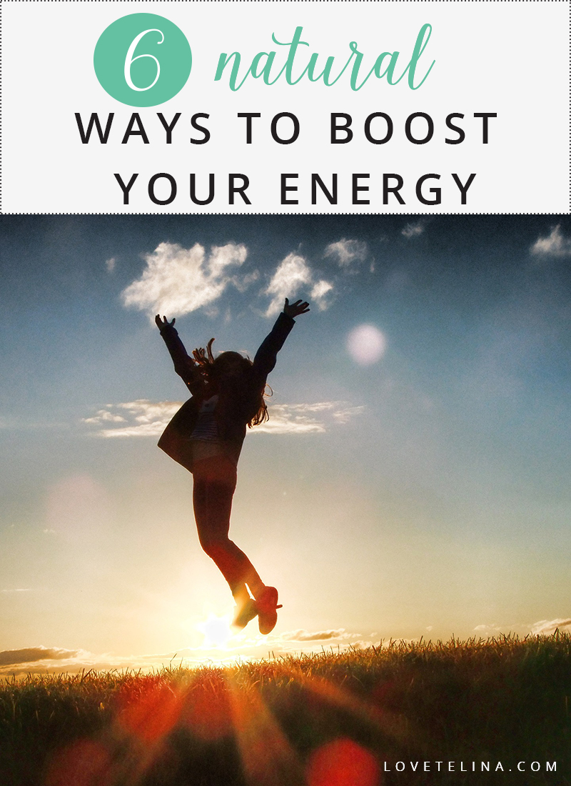 6 natural ways to boost your energy