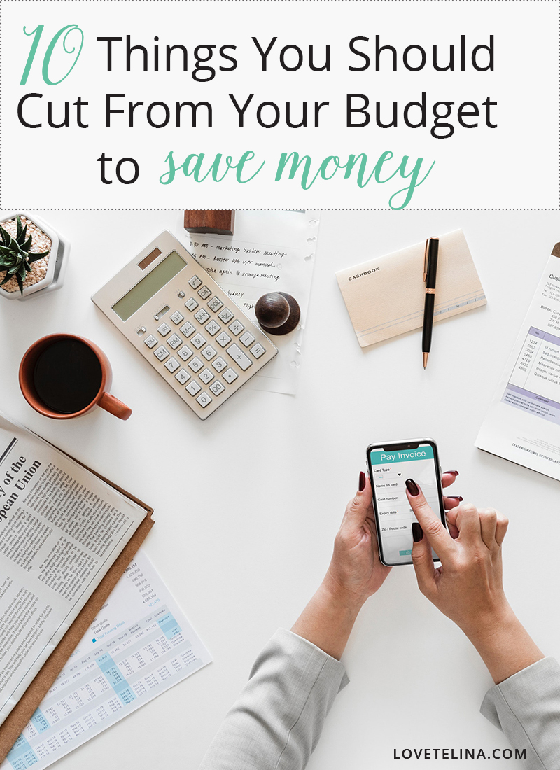 10 Things You Should Cut From Your Budget to Save Money