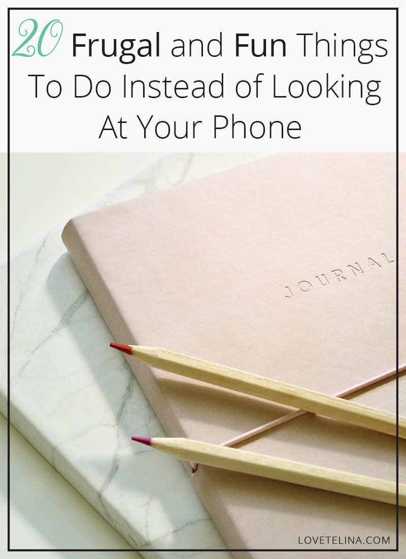 20 Frugal and Fun Things To Do Instead of Looking at Your Phone